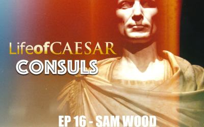 Julius Caesar Consul #16 – Sam Wood: Archaeologist, TV Star, Bike Nut