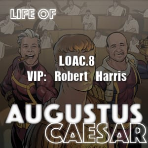 Life Of Augustus – #08 – Robert Harris
