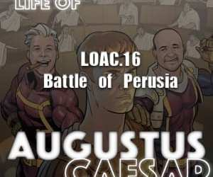 Augustus Caesar #16 – The Battle Of Perusia
