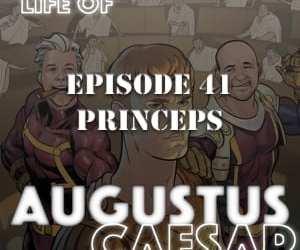 Augustus Caesar #41 – Princeps