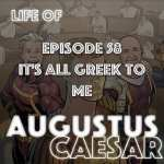 #58 – It's All Greek To Me