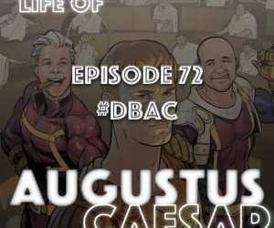 Augustus Caesar #72 – #DBAC