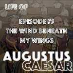 #75 – The Wind Beneath My Wings