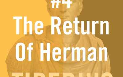 Tiberius Caesar #4 – The Return of Herman