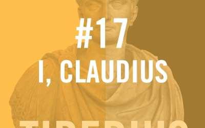 Tiberius #17 – I, Claudius