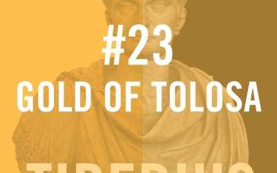 Tiberius Caesar #23 – Gold Of Tolosa