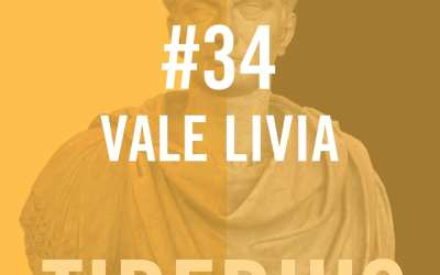 Tiberius Caesar #34 – Vale Livia