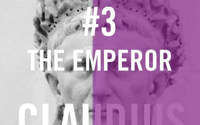 Claudius #3 – The Emperor