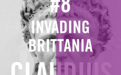 Claudius #8 – Invading Britannia