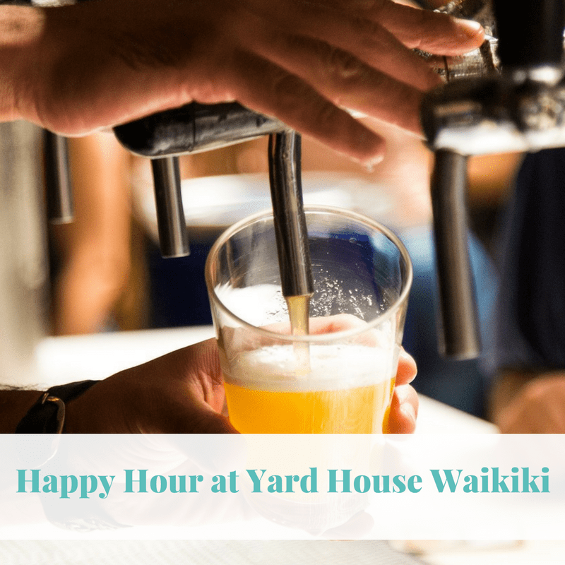 Happy Hour at Yard House Waikiki