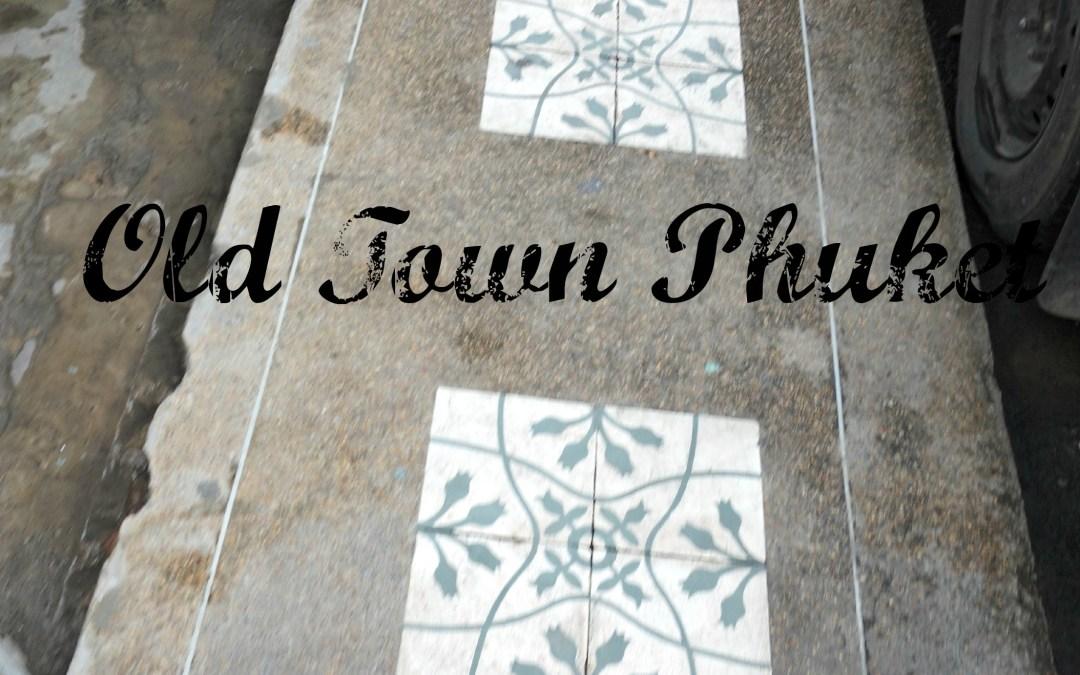 Old Town Phuket