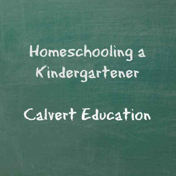 Homeschooling a Kindergartener - Calvert Education