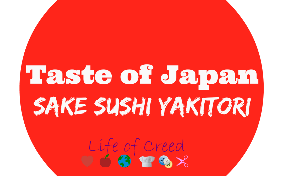 Taste of Japan: Sake Sushi Yakitori
