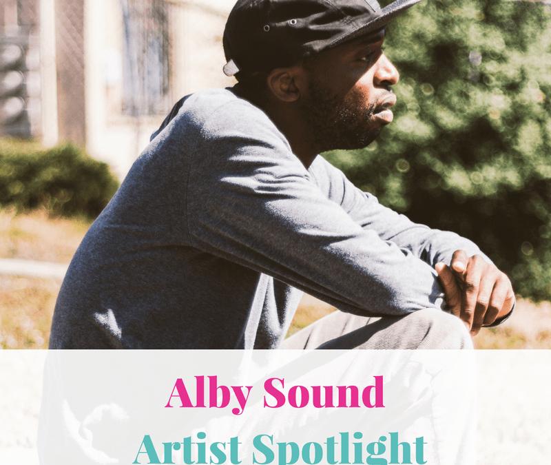 Alby Sound   Artist Spotlight