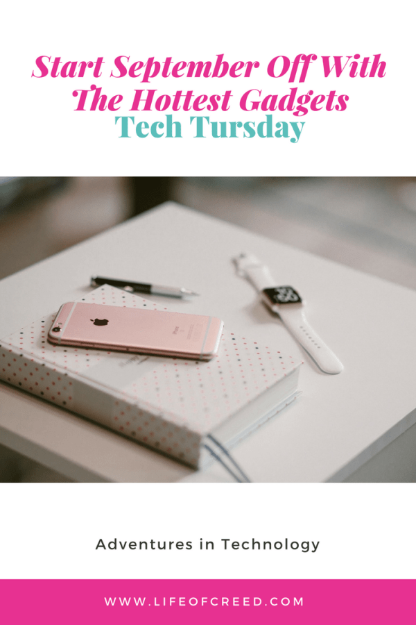 With the new season comes new tech gadgets to keep you productive, organized, and on task. Here are a few of the hottest gadgets to start September off strong.