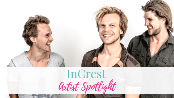 InCrest | Artist Spotlight