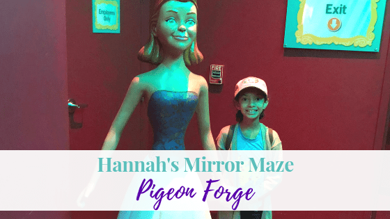 Hannah's Maze of Mirrors | Adventures in Gatlinburg, TN