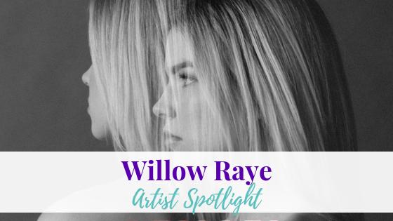 Deja Vu, Willow Raye | Artist Spotlight
