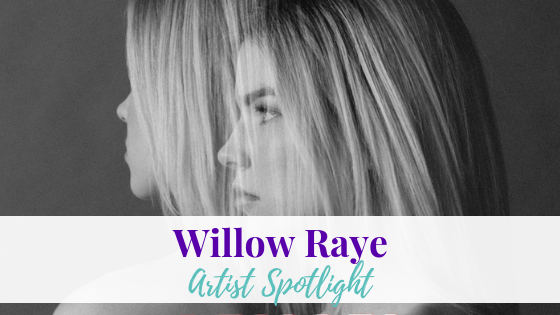 Deja Vu, Willow Raye | Artist Spotlight