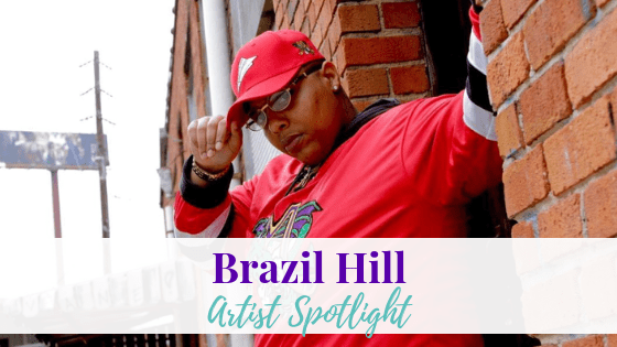 In a Minute, Brazil Hill | Artist Spotlight