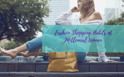 Fashion Shopping Habits of Millennial Women