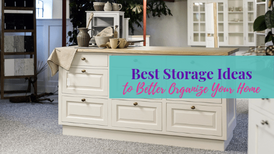Best Storage Ideas to Better Organize Your Home | Life of Creed