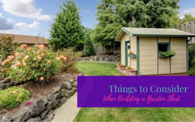 Things to Consider When Building a Garden Shed