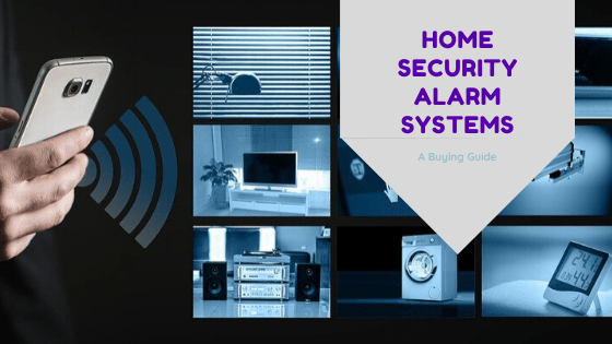 A Buying Guide for Home Security Alarm Systems
