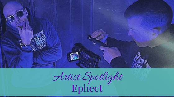 Its Unbelievable, Ephect | Artist Spotlight