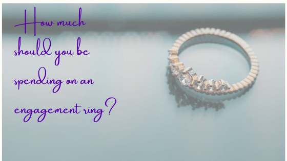 How Much Should You Really Be Spending on an Engagement Ring?