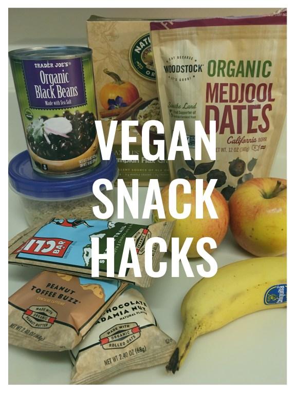 Vegan Snack Hacks.jpg