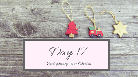 Opening Beauty Advent Calendars Day 17