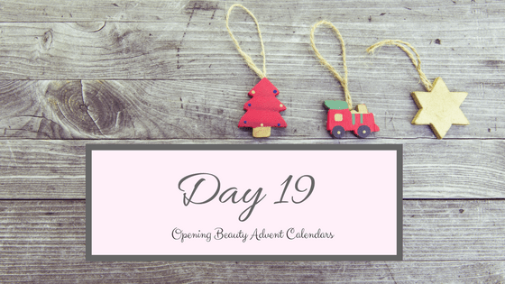 Opening Beauty Advent Calendars Day 19