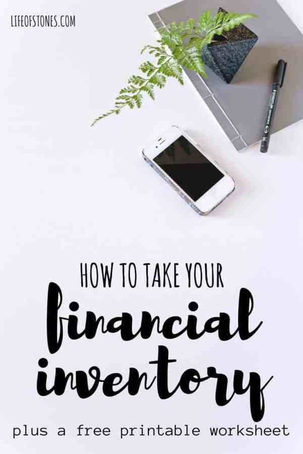 This worksheet helped me take my financial inventory and get a clear picture of my current financial situation! It helped me see how much debt I had and helped me finally create a plan to work toward financial freedom! #lifeofstones #financialfreedom #daveramsey #personalfinance