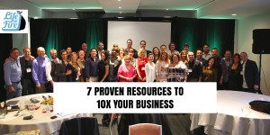 an image of 7 Proven Resources to 10X Your Business
