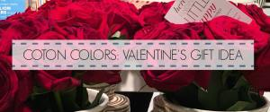 COTON COLORS™ VALENTINE'S GIFT IDEA!