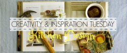 CREATIVITY & INSPIRATION TUESDAY - KITCHEN DESIGN