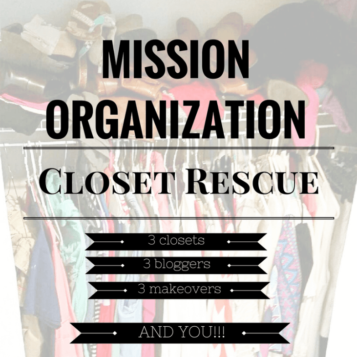 Mission Organization {Closet Rescue}