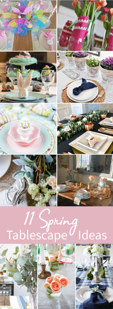 11 Spring Tablescape Ideas you can use to decorate for Spring in no time!