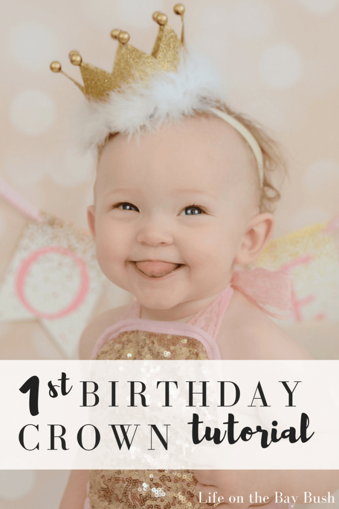 Planning for a first birthday party? Need ideas for a first birthday photoshoot? Check out this easy and adorable first birthday crown tutorial! #firstbirthday #birthdaygirl #firstbirthdayphotos