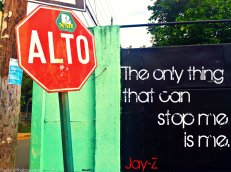 The only thing that can stop me is me. -JayZ