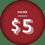 Home - $5