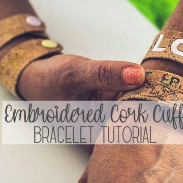 embroidered cork cuff bracelet tutorial