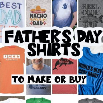 Father's Day Shirts to Make {and buy}