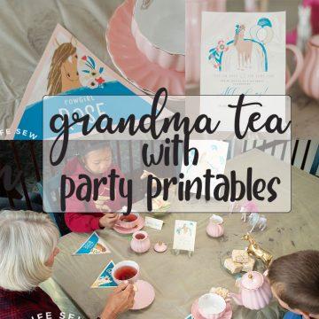 grandma tea party with easy printables