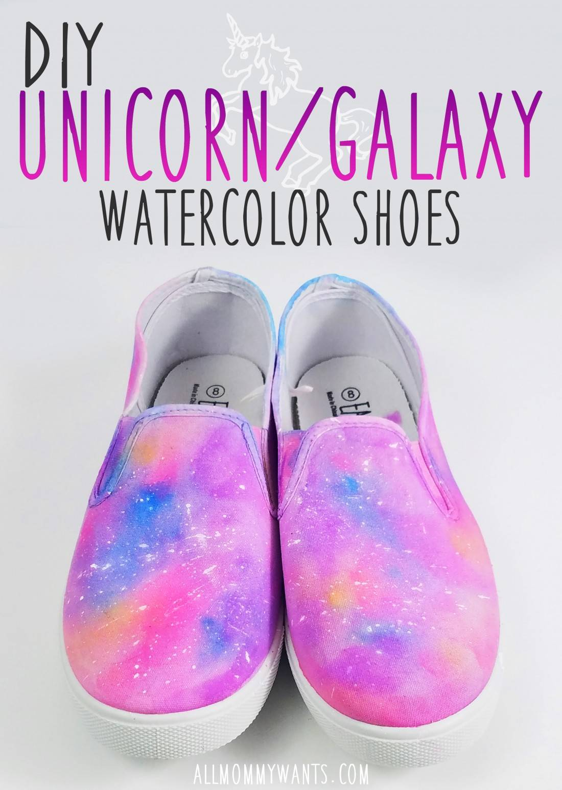 Who loves UNICORNS? These DIY Unicorn Galaxy Watercolor shoes will rock your world - here's how to make them!