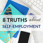 8 Truths About Self-Employment