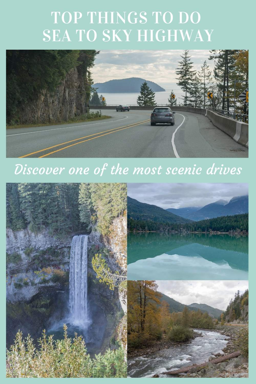 Top things to do Sea to Sky Highway, one of the most scenic drives in North America