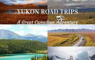 A great Canadian adventure - The most scenic Yukon Road trip: Top of the World Highway, Dempster Highway, South Klondike Highway, North Klondike Highway, Alaska Highway, Klondike Kluane Loop, Golden Circle.