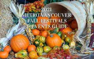Celebrate the best of the season with the 2021 Metro Vancouver Fall Festivals and Events Guide